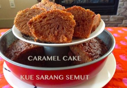 Caramel Cake, Kue Sarang Semut