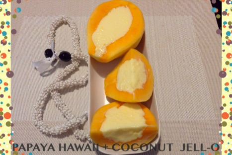 Resep Papaya Hawaii dan Coconut Jello