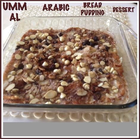 Resep Umm Al Arabic Bread Pudding Dessert