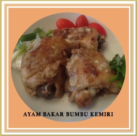 Resep Ayam Bakar Bumbu Kemiri