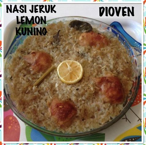 Resep Nasi Jeruk Lemon Kuning Dioven