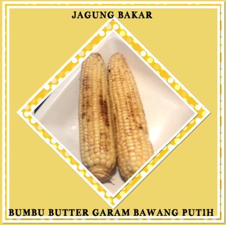 Resep Jagung Bakar Bumbu Butter, Garam, Bawang Putih
