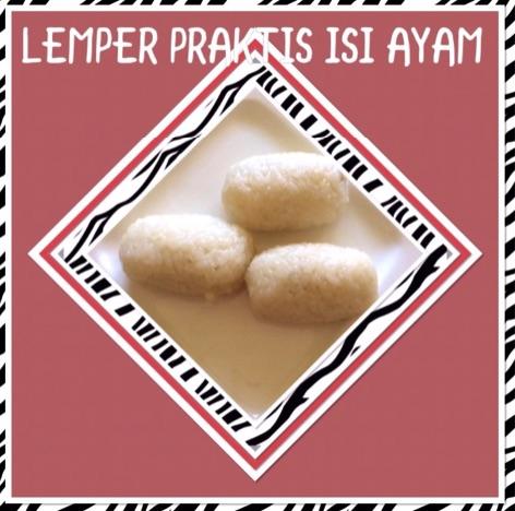 Resep Lemper Praktis Isi Ayam