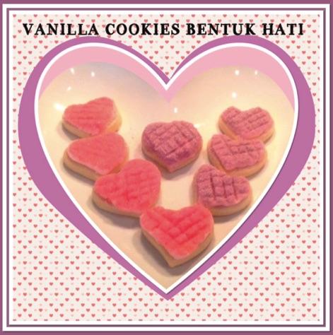 Resep Vanilla Cookies Bentuk Hati