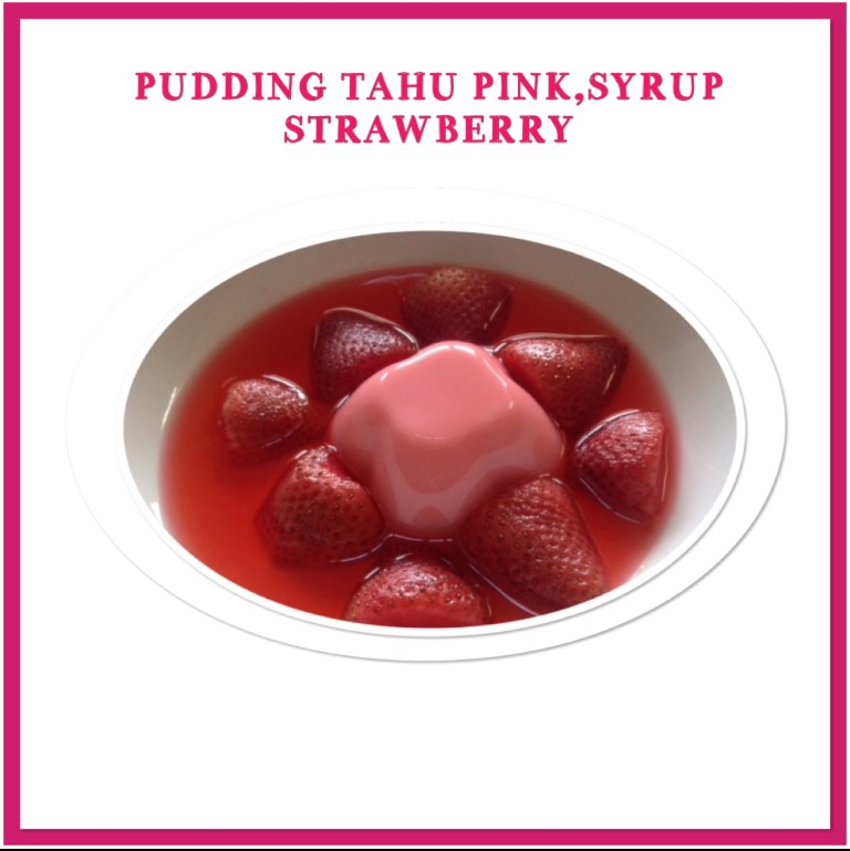 Resep Pudding Tahu Pink Strawberry