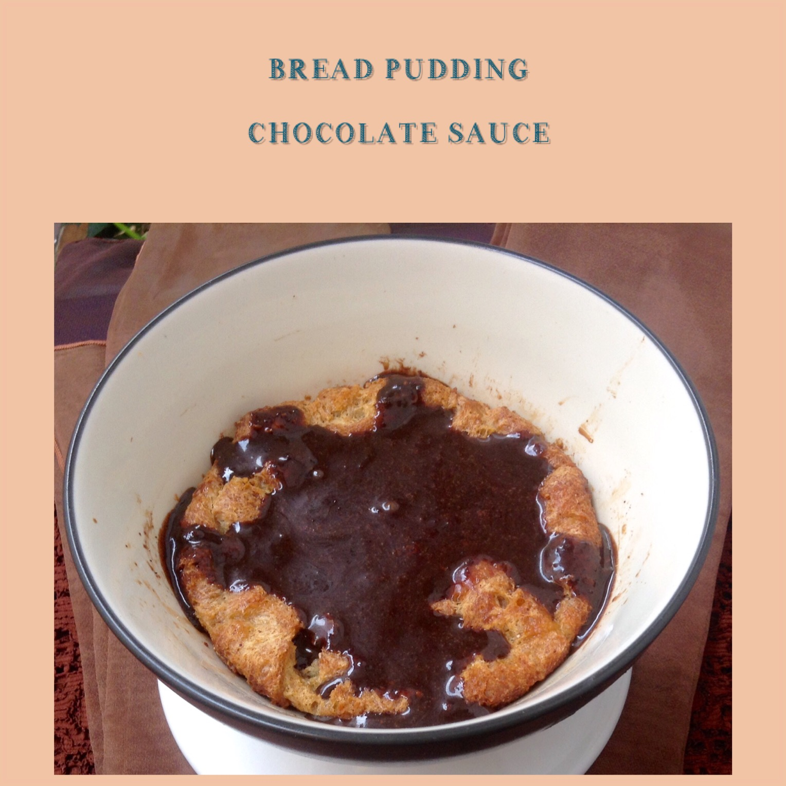 Resep Pudding Roti & Saos Coklat
