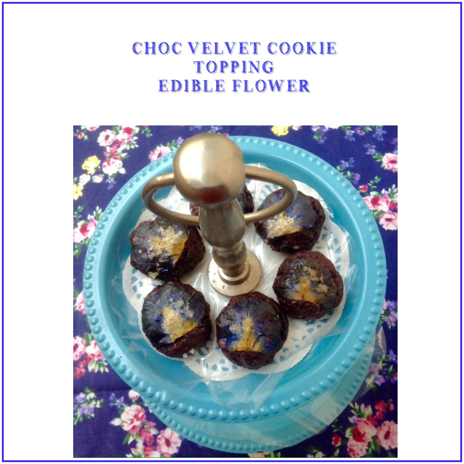 Resep Chocolat Velvet Cookie Topping Edible Flower