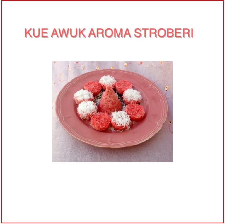 Resep Kue Awuk Stroberi