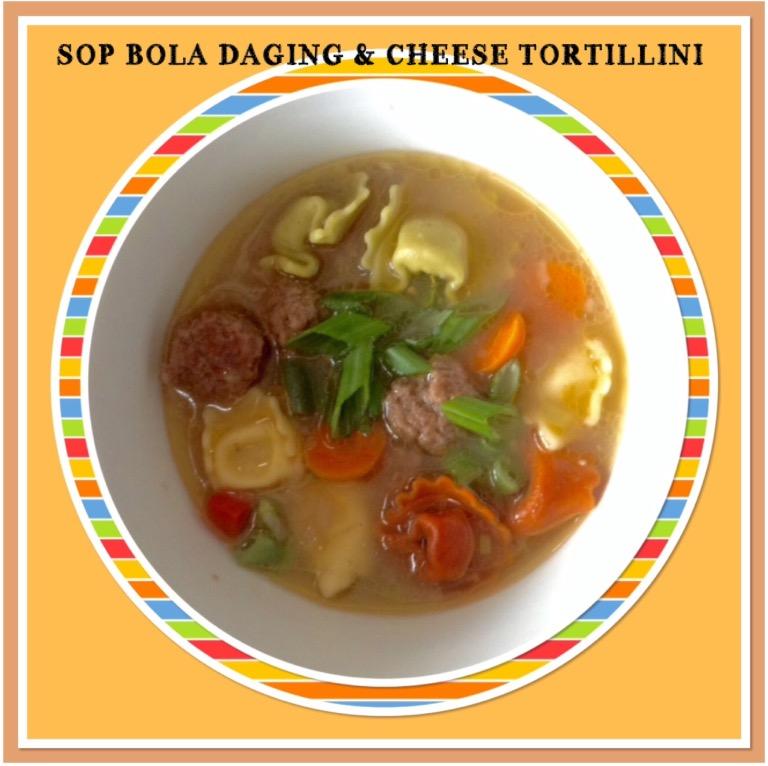 Resep Sop Bola Daging & Cheese Tortellini