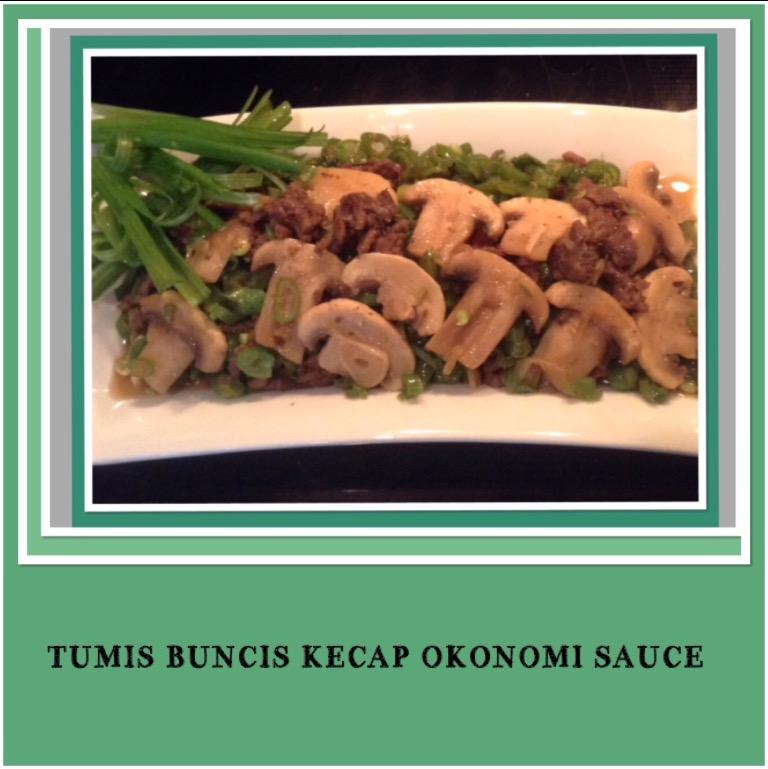 Resep Tumis Buncis Kecap Okonomi Sauce