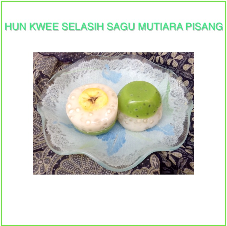 Resep Hun Kwee Selasih  Sagu Mutiara Pisang