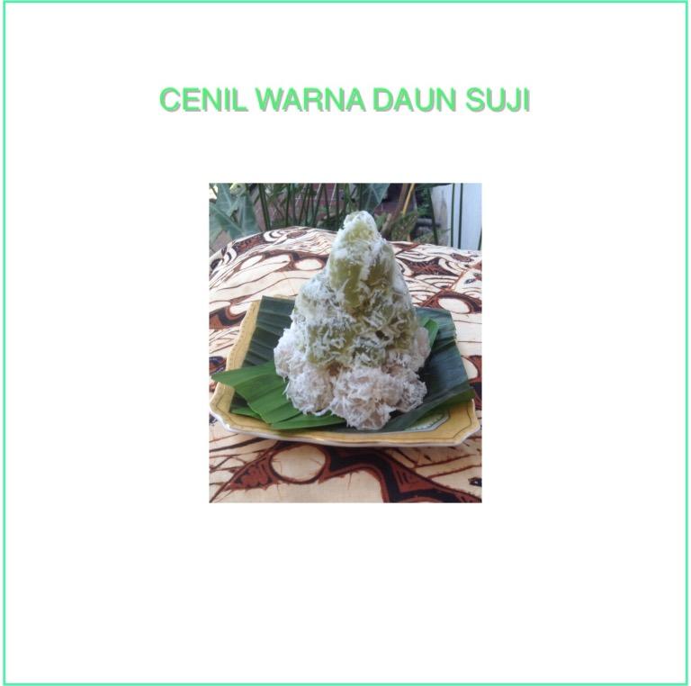 Resep Cenil Warna Daun Suji