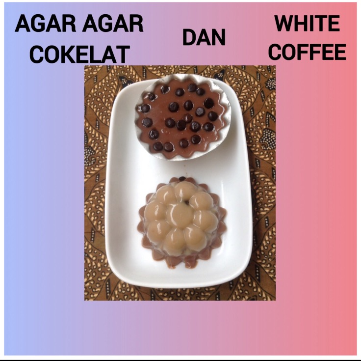 Resep Agar Agar Coklat dan White Coffee