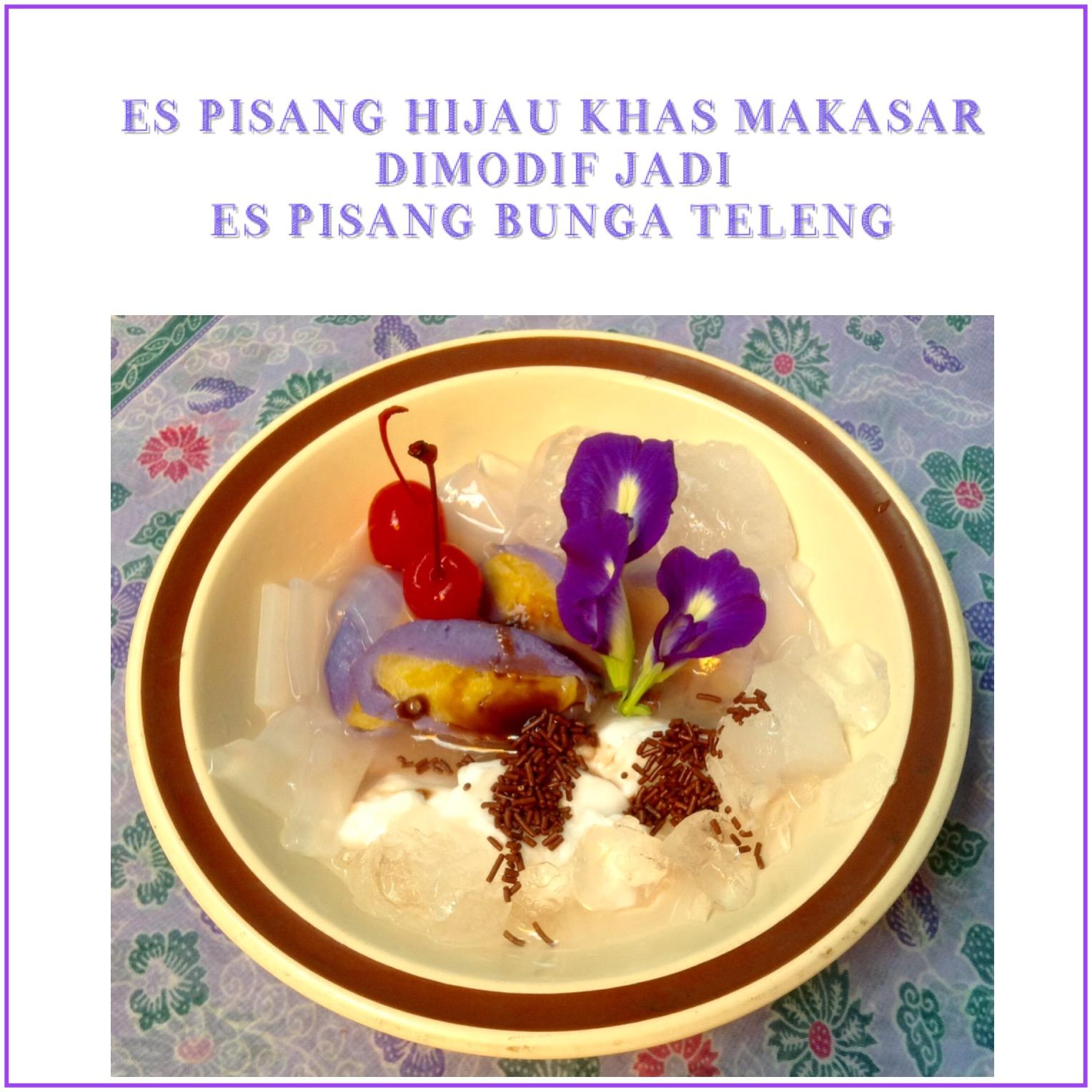Resep Es Pisang Khas Makassar Bunga Teleng