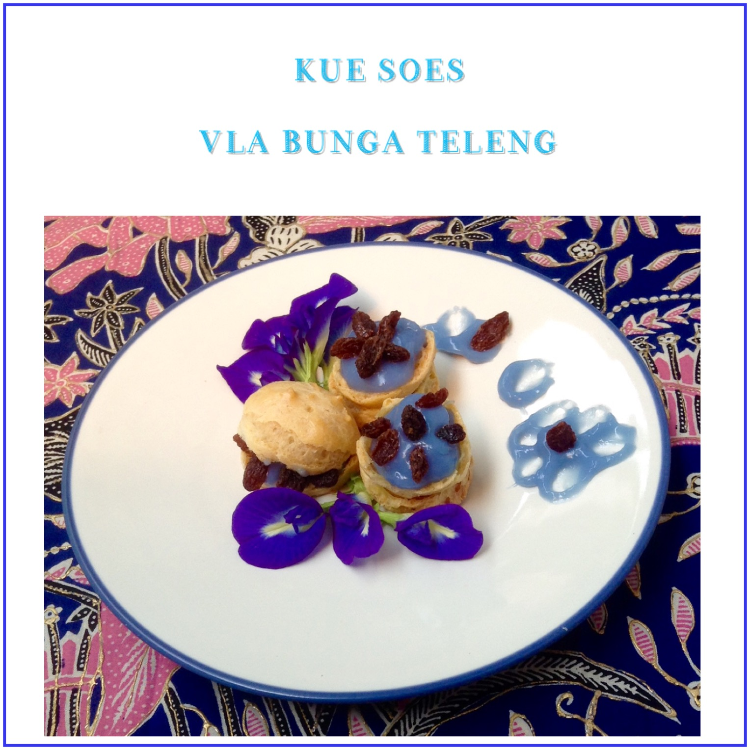 Resep Kue Soes Vla Bunga Teleng