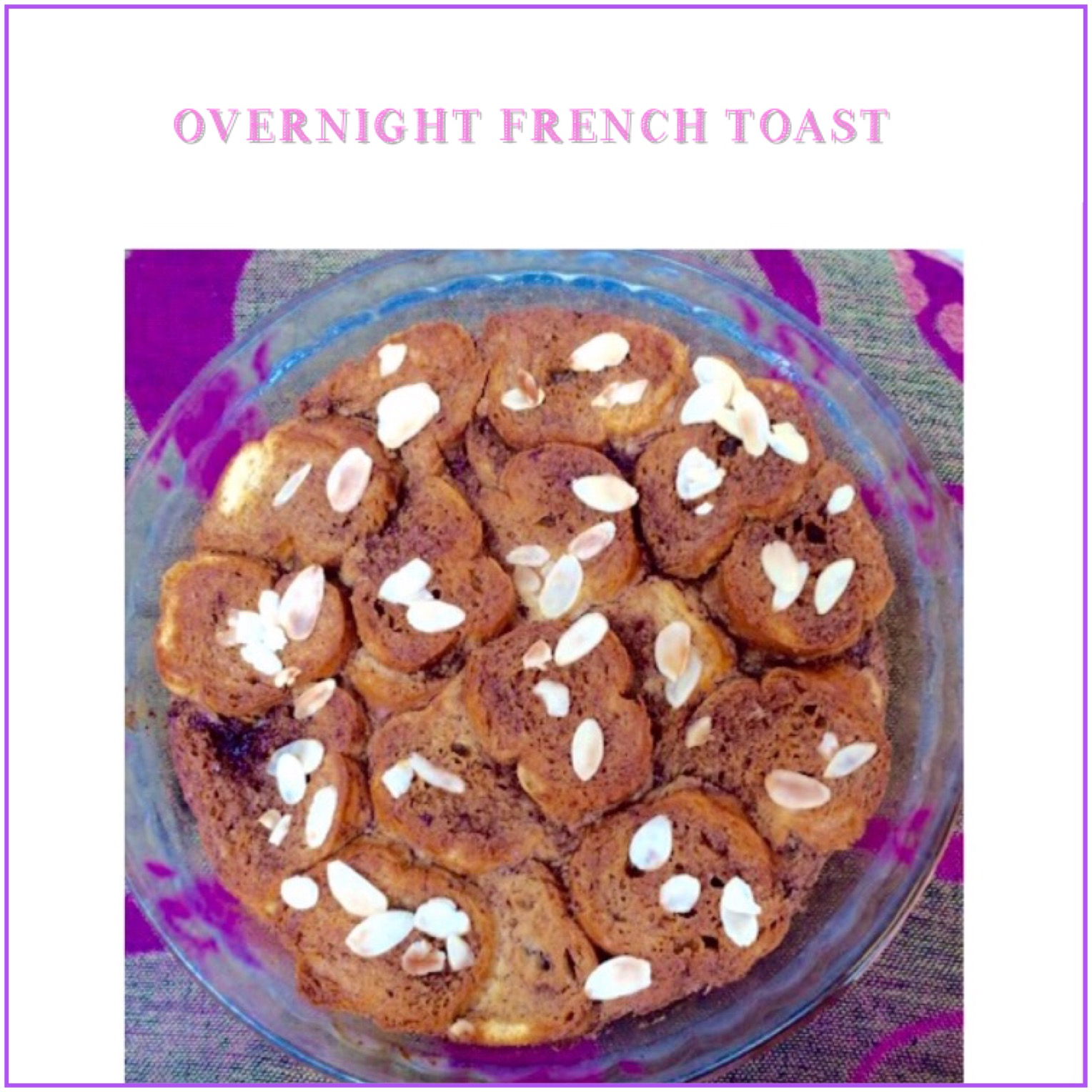 Resep Overnight French Toast