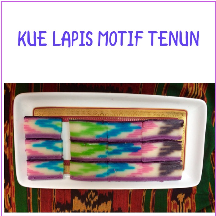 Resep Kue Lapis Motif Tenun