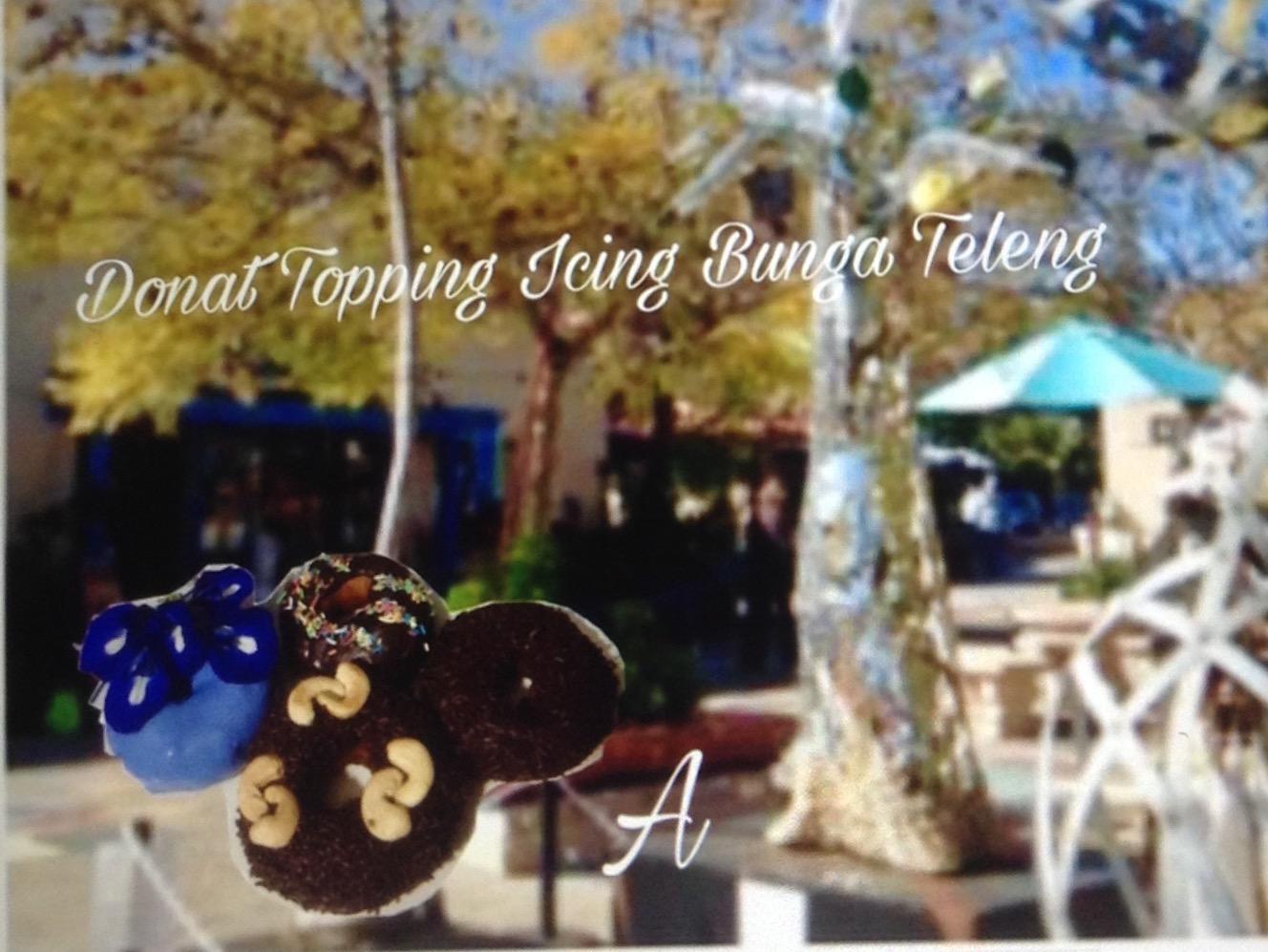 Resep Donat Topping Icing Bunga Teleng